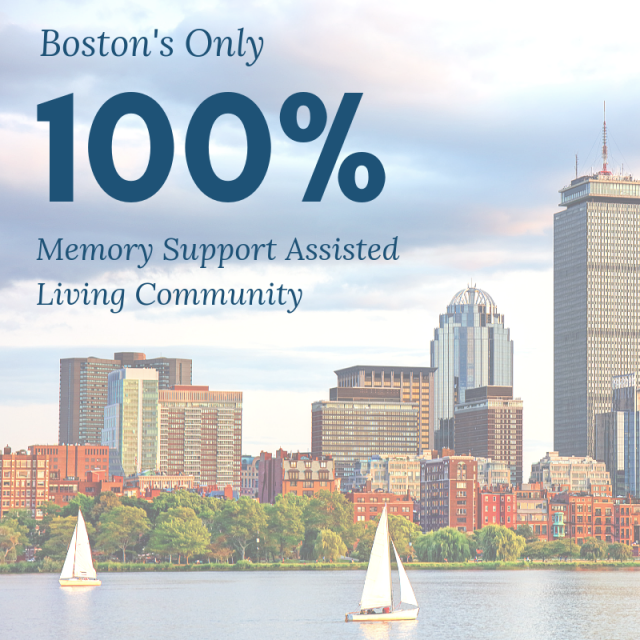 Bostons ONLY 100 Memory Support Assisted Living Community