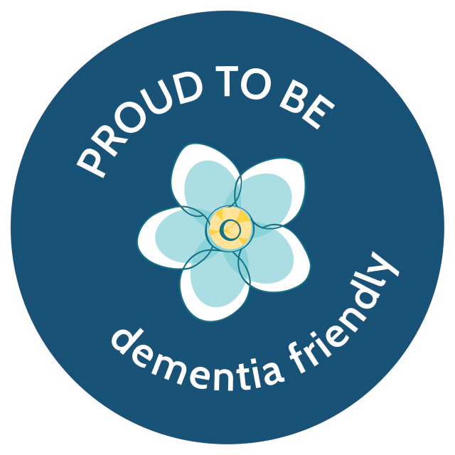 Proud to be Dementia Friendly